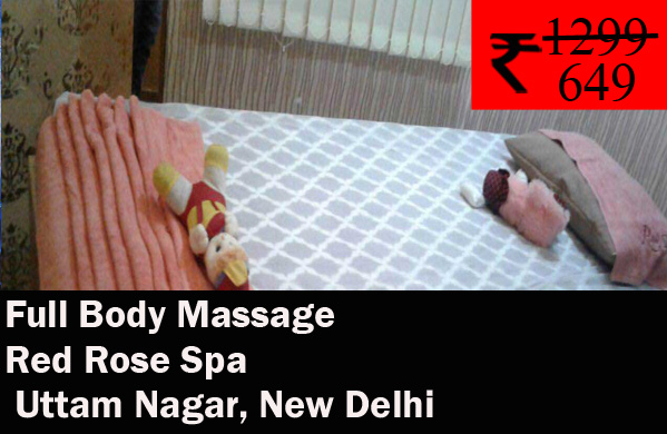 Red Rose Spa - Uttam Nagar