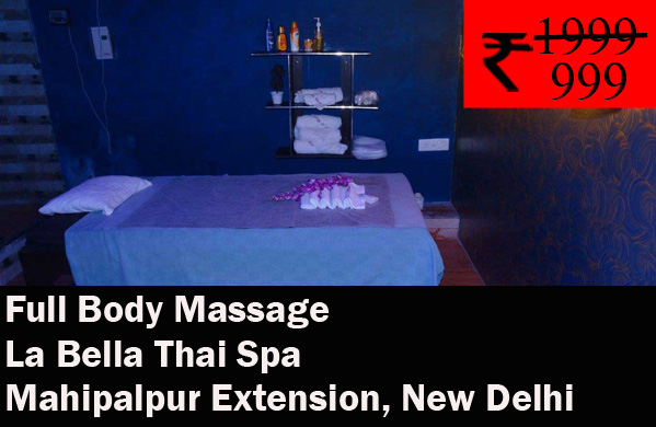 La Bella Thai Spa- Mahipalpur Extension