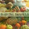 Healthy Diet, Energetic Life
